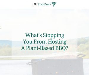 What's Stopping You From Hosting A Plant-Based BBQ?