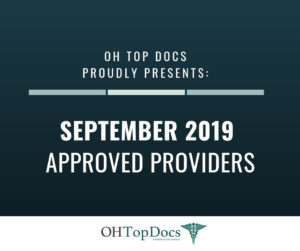 OH Top Docs Proudly Presents September 2019 Approved Providers
