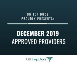 OH Top Docs Proudly Presents December 2019 Approved Providers