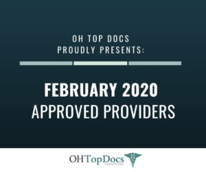 OH Top Docs Proudly Presents February 2020 Approved Providers